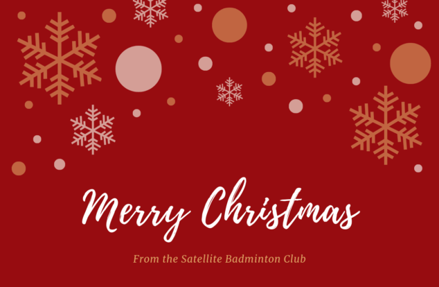 Merry Christmas from the Satellite Badminton Club